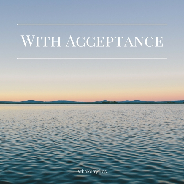 With Acceptance