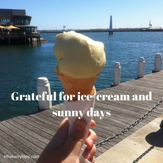 Grateful for ice-cream and sunny days